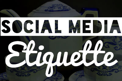 Business netiquette: The right way to use social media
