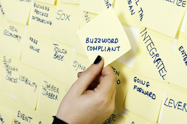 Business buzzwords: When buzzwords are fuzz words